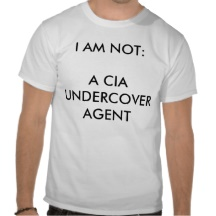 not_a_cia_undercover_agent_tee_shirt-r9461211bf55a482f9a192e013ac3584c_804gs_216
